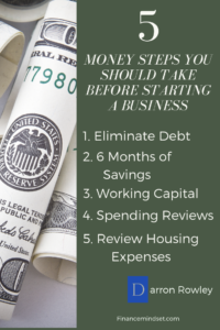 5 money steps you should take prior to starting a business