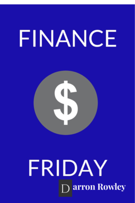 Finance Friday money thoughts and tips